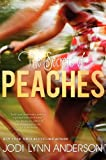 The Secrets of Peaches (0060733101) by Anderson, Jodi Lynn