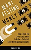 img - for Manifesting Money: How I Used the Law of Attraction to Make a Fortune & Solve All My Money Problems book / textbook / text book