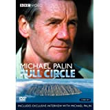 Michael Palin: Full Circle ~ Rob Hehnlin