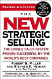 img - for The New Strategic Selling : The Unique Sales System Proven Successful by the World's Best Companies (Paperback - Revised Ed.)--by Robert B. Miller [2005 Edition] book / textbook / text book
