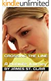 Crossing The Line: A Hotwife Journey