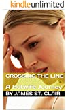 Crossing The Line: A Hotwife Journey (English Edition)