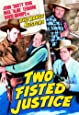 Range Busters - Two Fisted Justice