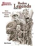 Rodeo Legends, Volume 2: More Extraor...