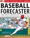 2014 Baseball Forecaster: And Encyclo...