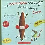 Nouveau voyage de monsieur Caca (Le) REL