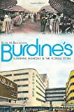 img - for Burdine's: Sunshine Fashions & the Florida Store (The History Press) book / textbook / text book