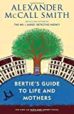 img - for Bertie's Guide to Life and Mothers (44 Scotland Street) book / textbook / text book