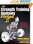Strength Training Anatomy Workout II,...