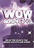 WOW Gospel 2003: 20 of the Year's Top Gospel Artists and Songs