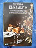 Best of Eliza Acton (Penguin handbooks)