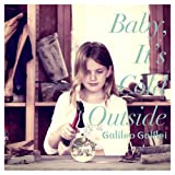 Baby,It's Cold Outside(初回生産限定盤)(DVD付) - Galileo Galilei