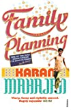 Karan Mahajan Family Planning