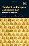 img - for Handbook on European Competition Law: Substantive Aspects (Elgar Original Reference) book / textbook / text book