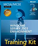 img - for MCSA/MCSE Self-Paced Training Kit (Exam 70-290): Managing and Maintaining a Microsoft  Windows Server  2003 Environment: Managing and Maintaining a ... Environment (Microsoft Press Training Kit) book / textbook / text book