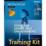 MCSA/MCSE Self Paced Training Kit: Managing & Maintaining a MS Windows Server 2003 Environment 2nd Edition: Managing and Maintaining a Microsoft Windows Server 2003 Environmentby Dan Holme