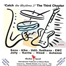 Catch the Rhythms 3-the Third Chapter