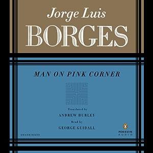 Man on Pink Corner | [Jorge Luis Borges, Andrew Hurley (translator)]
