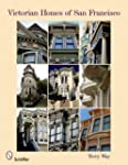 Victorian Homes of San Francisco