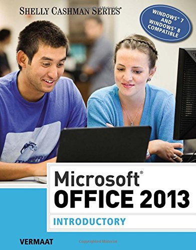 Microsoft Office 2013: Introductory (Shelly Cashman Series)