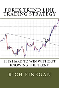 Forex Trend line Trading Strategy: It is hard to win without knowing the trend
