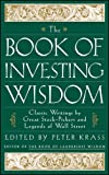 img - for The Book of Investing Wisdom: Classic Writings by Great Stock-Pickers and Legends of Wall Street book / textbook / text book