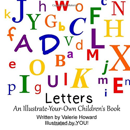 Letters!: An Illustrate-Your-Own Children's Book