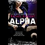 Alpha: Shifters, Book 6 (       UNABRIDGED) by Rachel Vincent Narrated by Jennifer Van Dyck