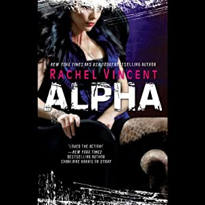Alpha: Shifters, Book 6 | [Rachel Vincent]