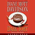 Dark Tort Audiobook by Diane Mott Davidson Narrated by Barbara Rosenblat