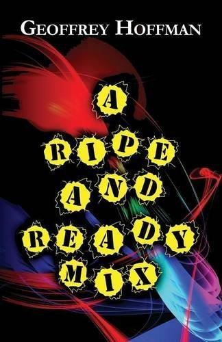 a-ripe-and-ready-mix-by-hoffman-geoffrey-2014-paperback