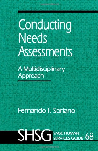 Conducting Needs Assessments: A Multidisciplinary...