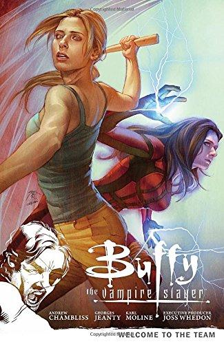 Buffy the Vampire Slayer: Welcome to the Team (Season 9, #4)