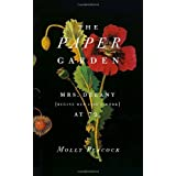 The Paper Garden: Mrs. Delany Begins Her Life's Work at 72by Molly Peacock