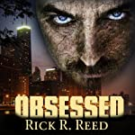 Obsessed | Rick R. Reed