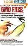 GMO Free: Exposing the Hazards of Bio...