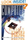 Computer: A History Of The Information Machine (Sloan Technology Series)