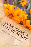Evangeline, A Tale of Acadie