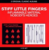 Stiff Little Fingers Classic Albums - Inflammable Material / Nobody's Heroes