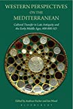img - for Western Perspectives on the Mediterranean: Cultural Transfer in Late Antiquity and the Early Middle Ages, 400-800 AD book / textbook / text book
