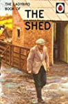The Ladybird Book of the Shed (Ladybi...