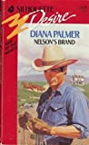 Nelson's Brand (Silhouette Desire, No 618) (0373056184) by Diana Palmer