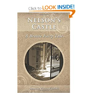 Nelson's Castle: A Bronte Fairy Tale