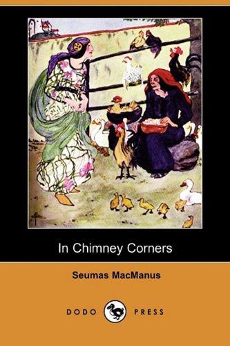 In Chimney Corners: Merry Tales of Irish Folk-Lore