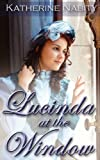Lucinda at the Window