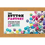 The Button Factory: Everything You Need to Instantly Create 25 Fabric-Covered Pins!