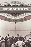 img - for New Spirits: Americans in the Gilded Age, 1865-1905 book / textbook / text book