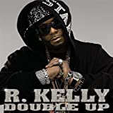 R Kelly Double Up