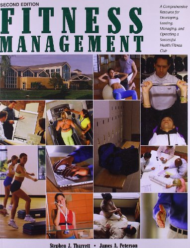 Fitness Management: A Comprehensive Resource for...