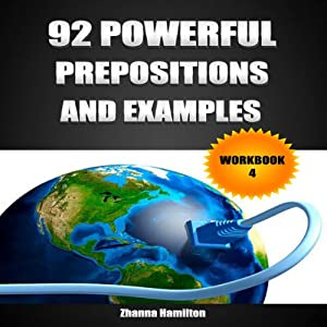 92 Powerful Prepositions and Examples, Workbook 4 Audiobook